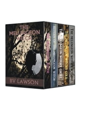 The Melungeon Witch: The 5 Collected Short Stories