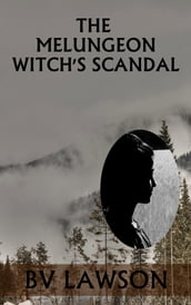The Melungeon Witch s Scandal