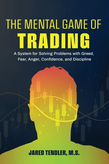 The Mental Game of Trading