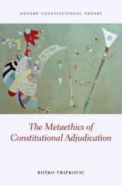 The Metaethics of Constitutional Adjudication