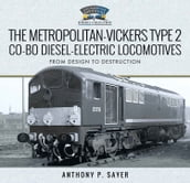 The Metropolitan-Vickers Type 2 Co-Bo Diesel-Electric Locomotives