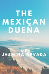 The Mexican Dueña