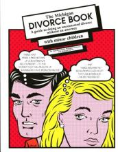 The Michigan Divorce Book with Minor Children