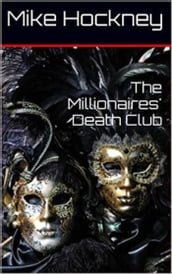 The Millionaires  Death Club