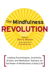 The Mindfulness Revolution