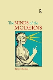 The Minds of the Moderns