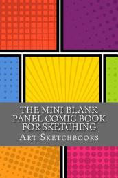 The Mini Blank Panel Comic Book for Sketching