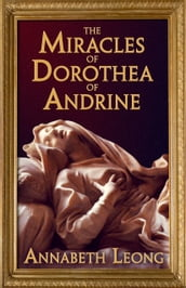 The Miracles of Dorothea of Andrine