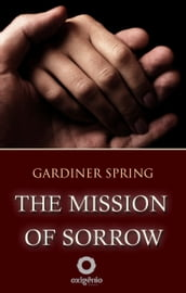 The Mission of Sorrow