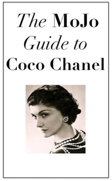 The MoJo Guide to Coco Chanel