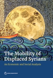 The Mobility of Displaced Syrians