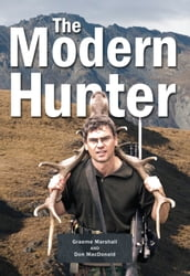 The Modern Hunter