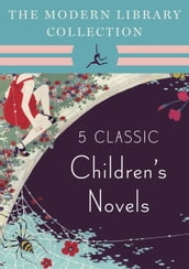 The Modern Library Collection Children s Classics 5-Book Bundle
