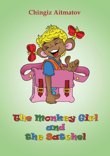 The Monkey Girl and the Satchel