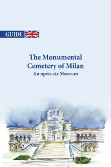 The Monumental cemetery of Milan. An open-air museum - Lalla Fumagalli | Rochesterscifianimecon.com