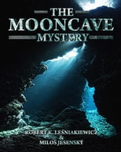 The Mooncave Mystery