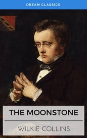 The Moonstone (Dream Classics)