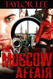 The Moscow Affair: Book 1
