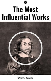 The Most Influential Works by Sir Thomas Browne