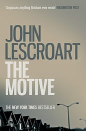 The Motive (Dismas Hardy series, book 11)