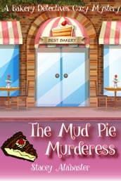 The Mud Pie Murderess