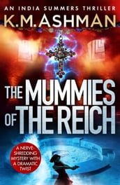 The Mummies of the Reich