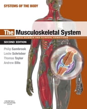 The Musculoskeletal System E-Book