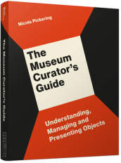 The Museum Curator s Guide