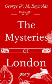 The Mysteries of London Vol 3 of 4