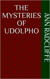 The Mysteries of Udolpho