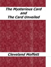 The Mysterious Card and The Card Unveiled