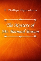 The Mystery of Mr. Bernard Brown