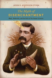 The Myth of Disenchantment