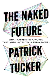 The Naked Future