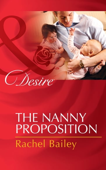 The Nanny Proposition (Mills & Boon Desire)
