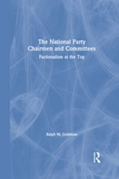 The National Party Chairmen and Committees