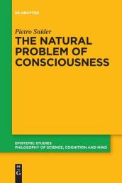 The Natural Problem of Consciousness