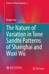 The Nature of Variation in Tone Sandhi Patterns of Shanghai and Wuxi Wu