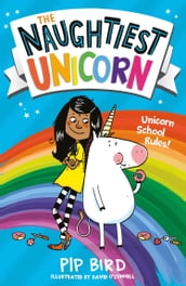 The Naughtiest Unicorn (The Naughtiest Unicorn series)