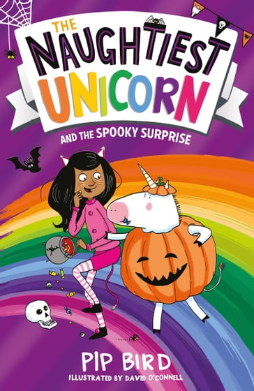 The Naughtiest Unicorn and the Spooky Surprise