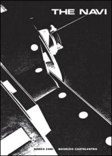 The Navi - Maurizio Castelvetro  