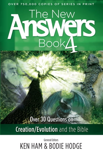The New Answers Book Volume 4