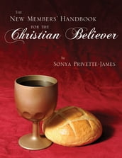 The New Members  Handbook for the Christian Believer