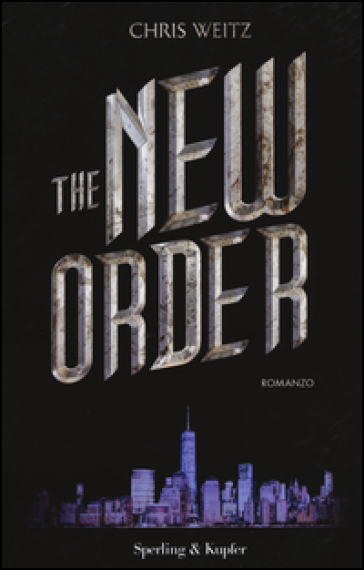 The New Order - Chris Weitz |