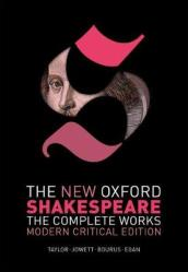 The New Oxford Shakespeare: Modern Critical Edition