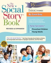 The New Social Story Book, Revised and Expanded 15th Anniversary Edition