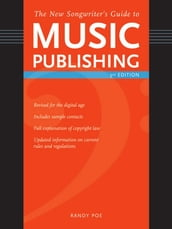 The New Songwriter s Guide to Music Publishing