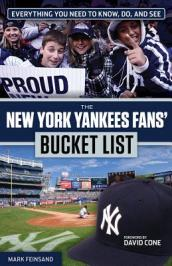 The New York Yankees Fans  Bucket List