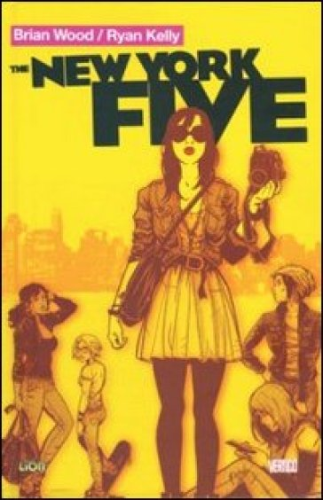 The New York five - Brian Wood |