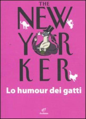 The New Yorker. Lo humour dei gatti - D. Tortorella | Rochesterscifianimecon.com